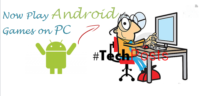 How to Play Android Games on Windows PC and Laptops 4