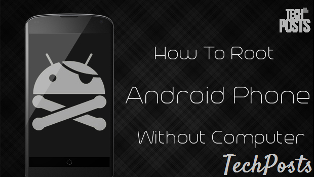 Root Android Phone or Tablet without using PC - Update 2