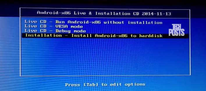 Select Install Android X86 to Harddisk