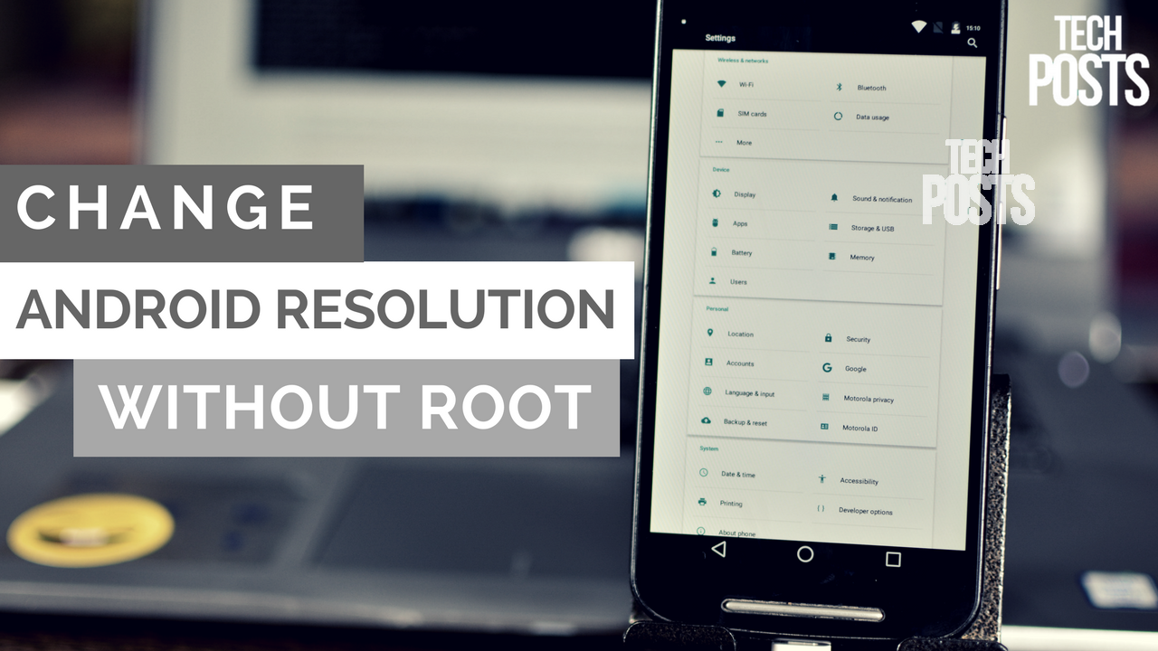 How to Change Android Phone Resolution Without Root ...