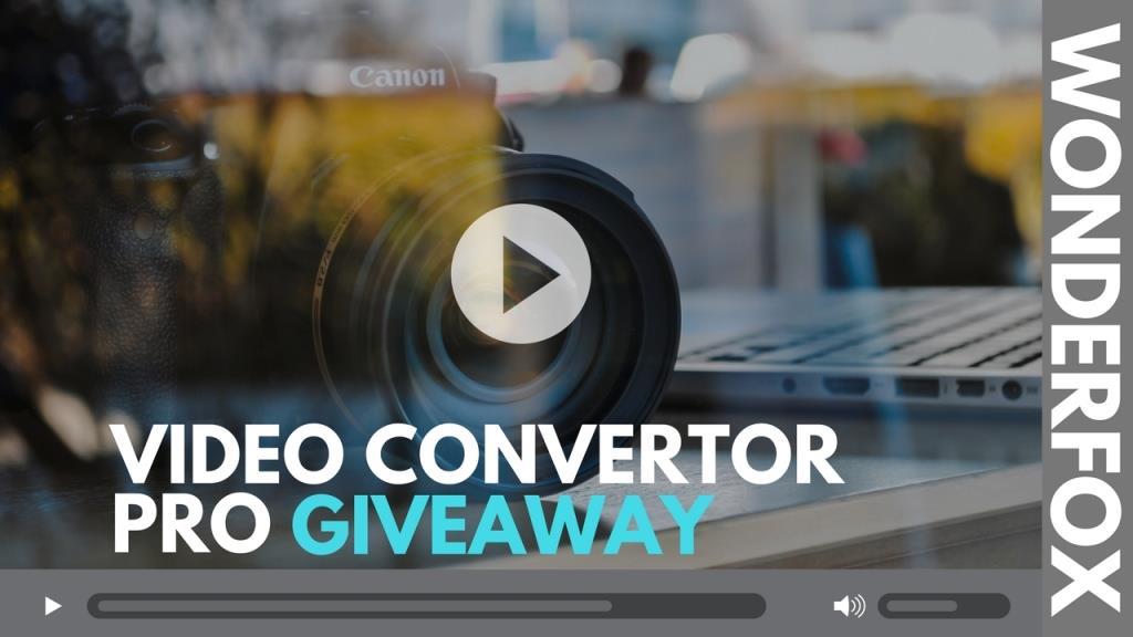Wonderfox Video Convertor Factory pro Free Giveaway!