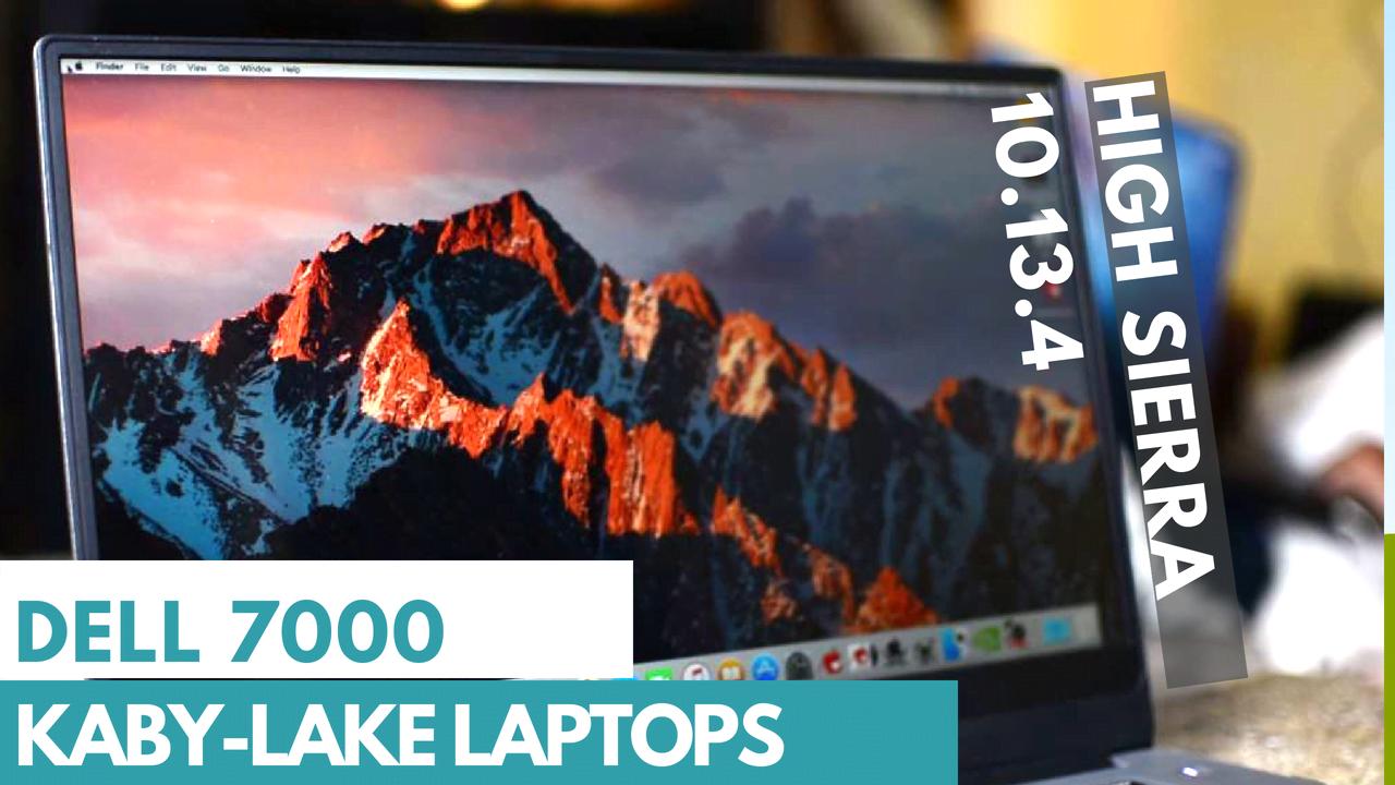 Install MacOS High Sierra 10.13.4 on Dell 7000