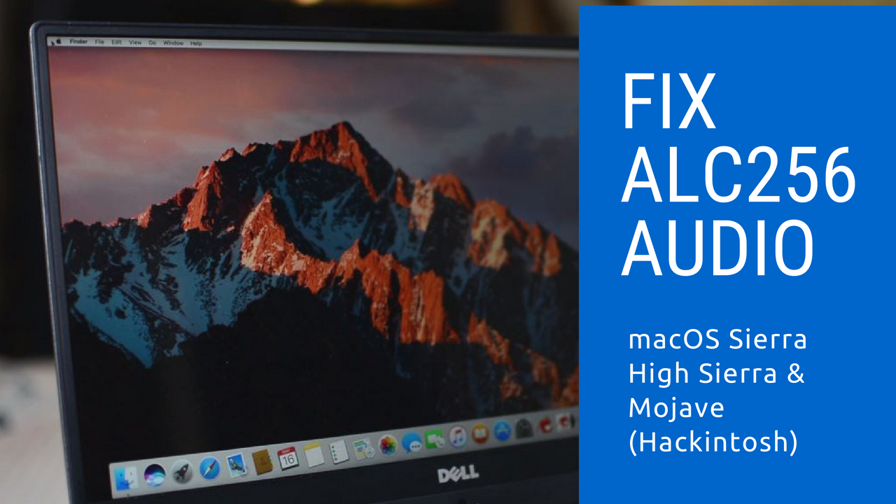 FIX Realtek ALC256 Audio macOS Hackintosh