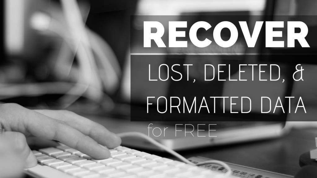 How to Recover Lost, Deleted, and Formatted Data- 100% Free 2