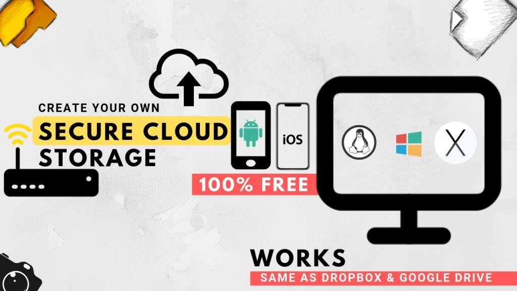 Create Your own Cloud storage like Drop box and Google Drive for free